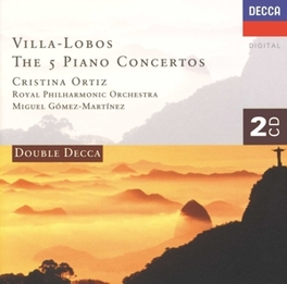 5 PIANO CONCERTOS C.ORTIZ/RPO/GOMEZ-MARTINEZ Audio CD, VILLA-LOBOS, H., CD