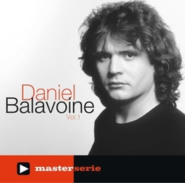 MASTER SERIE VOL.1 EDITION 2009 DANIEL BALAVOINE, CD
