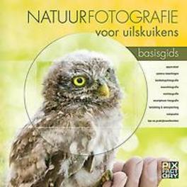 Birdpix Natuurfotografie voor uilskuikens basisgids
