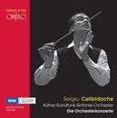 COLOGNE BROADCASTS KOLNER RUNDFUNK-SYMPHONIEORCHESTER//CELIBIDACHE, S.
