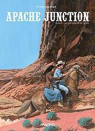 APACHE JUNCTION HC02. SCHADUWEN IN DE WIND (MET DOSSIER) APACHE JUNCTION, Nuyten, Peter, Paperback
