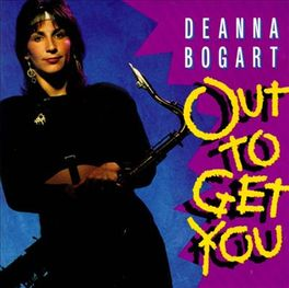 OUT TO GET YOU Audio CD, DEANNA BOGART, CD