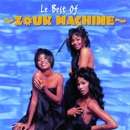 BEST OF ZOUK MACHINE, CD