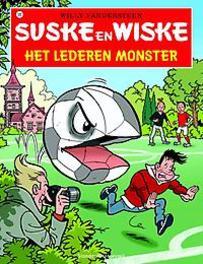 Het lederen monster SUSKE EN WISKE, Willy Vandersteen, Paperback