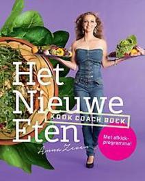 Het nieuwe eten kookcoachboek, Zeven, Anna, Hardcover