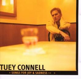 SONGS FOR JOY AND SADNESS TUEY CONNELL, CD