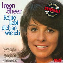 KEINE LIEBT DICH SO WIE.. .. ICH / ORIGINALE IREEN SHEER, CD