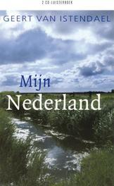 Mijn Nederland GEERT VAN ISTENDAEL 2 CD luisterboek, AUDIOBOOK, Luisterboek