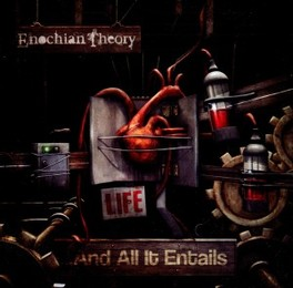 LIFE AND ALL IT ENTAINS ENOCHIAN THEORY, CD
