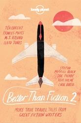 Better than Fiction 2
