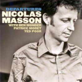 DEPARTURES NICHOLAS MASSON, CD