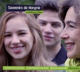 SOUVENIRS DE HONGRIE W/OLECH & MAZARI JULIETTE HUREL, CD