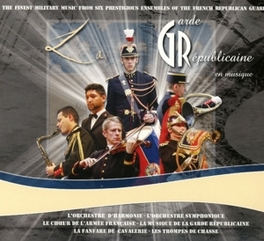 GARDE REPUBLICAINE EN MUS ORCHESTRE D'HARMONIE SYM. CHOEUR DE L'ARMEE FRANCAI, CD