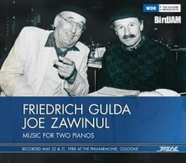 GULDA & ZAWINUL-1988 PHILHARMONIE COLOGNE GULDA, FRIEDRICH & JOE ZA, CD