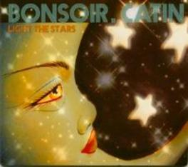 LIGHT THE STARS DIGISLEEVE BONSOIR CATIN, CD