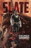 Slate Last American Superhero 01