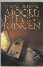Moord in hoge kringen een middeleeuws misdaadverhaal, HAAN DE M, Paperback