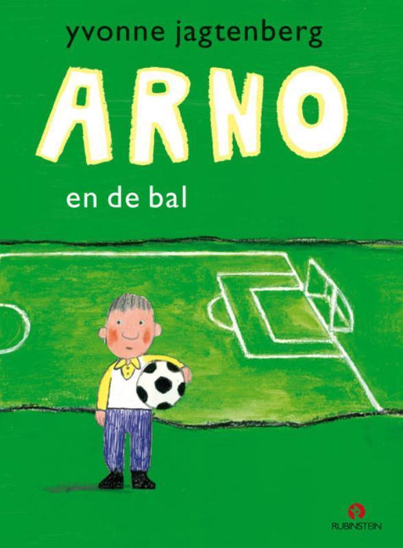 Arno en de bal YVONNE JAGTENBERG, onb.uitv.