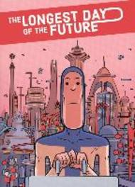 The Longest Day of the Future Lucas Varela, Hardcover