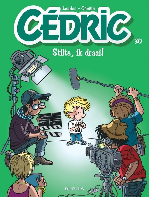 CEDRIC 30. STILTE, IK DRAAI ! CEDRIC, Cauvin, Raoul, Paperback