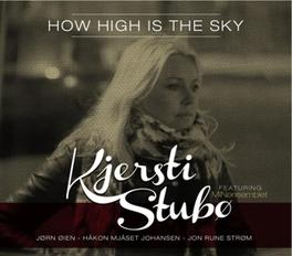 HOW HIGH IS THE SKY KJERSTI STUBO, CD