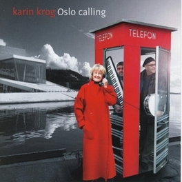 OSLO CALLING Audio CD, KROG, KARIN & MEANTIMES, CD