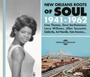 NEW ORLEANS ROOTS OF SOUL...