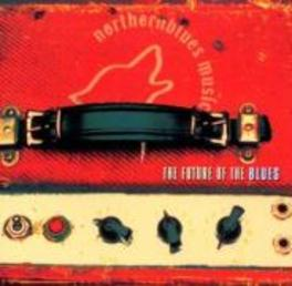 FUTURE OF THE BLUES 1 ON THE CANADIAN BLUES LABEL 'NORTHERN BLUES' Audio CD, V/A, CD