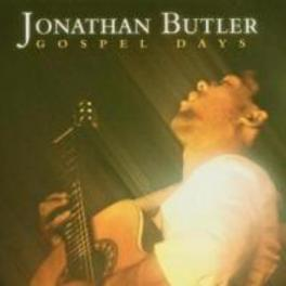 GOSPEL DAYS REVISITED Audio CD, JONATHAN BUTLER, CD