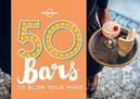 Handicott, B: 50 Bars to Blow Your Mind