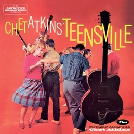 TEENSVILLE /STRINGIN'.. 2 ON 1 // 24BIT DG REMASTERED // 6 BONUS TRACKS CHET ATKINS, CD