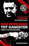Van hooligan tot gangster