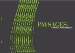 Paysages. Visions paradoxales (F), Paperback