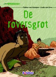 De roversgrot aVI E5, Van Kempen, Fabien, Hardcover