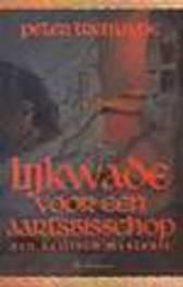 Lijkwade voor een aartsbisschop een Keltisch misdaadmysterie, Tremayne, Peter, Paperback
