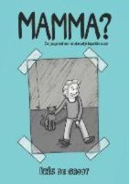 Mamma? een jeugd met een verstandelijk beperkte ouder, Paperback