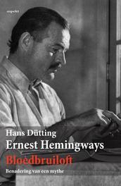 Ernest Hemingways bloedbruiloft benadering van een mythe, Dütting, Hans, Paperback