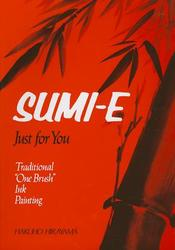 Sumi-e, Just For You:...