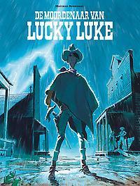 LUCKY LUKE 01. DE MOORDENAAR VAN LUCKY LUKE LUCKY LUKE, Bonhomme, Matthieu, Paperback