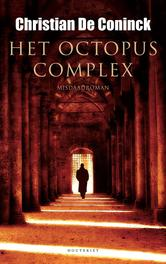 Het octopuscomplex De Coninck, Christian, Ebook