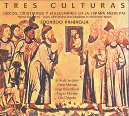 THREE CULTURES:JEWS, CHRI CHRISTIANS & MUSLIMS IN MEDIEVAL SPAIN/W/LUIS DELGADO E. PANIAGUA, CD