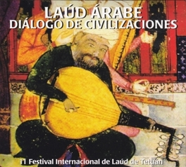 LAUD ARABE, DIALOGO DE.. .. CIVILIZACIONES Audio CD, V/A, CD