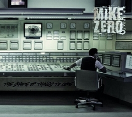 SHAPE OF THINGS TO COME MIKE ZERO, Vinyl LP