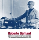 ELECTRONIC EXPLORATIONS.. .. FROM HIS STUDIO/INCL. BBC WORKSHOP 1958-1967