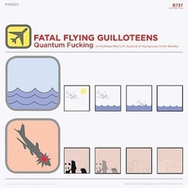 QUANTUM F**KING FATAL FLYING QUILLOTEENS, CD
