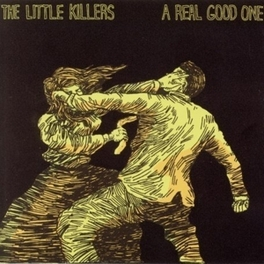 REAL GOOD ONE LITTLE KILLERS, LP