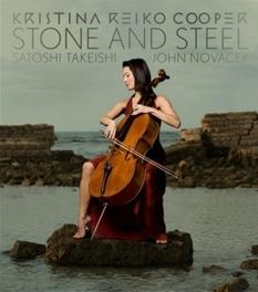 STONE AND STEEL W/SATOSHI TAKEISHI/JOHN NOVACEK KRISTINA REIKO COOPER, CD