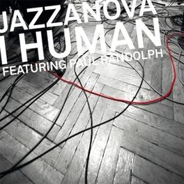 I HUMAN JAZZANOVA, MSINGLE