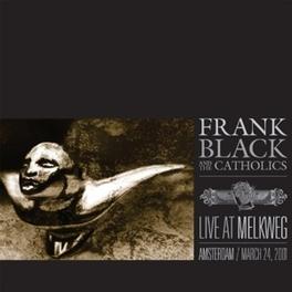 LIVE AT MELKWEG LIVE MARCH 24TH, 2001 BLACK, FRANK & THE CATHOL, CD