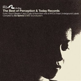 BEST OF PERCEPTION &.. .. TODAY RECORDS - COMPILED BY DJ SPINNA & BBE SOUNDSYS V/A, Vinyl LP